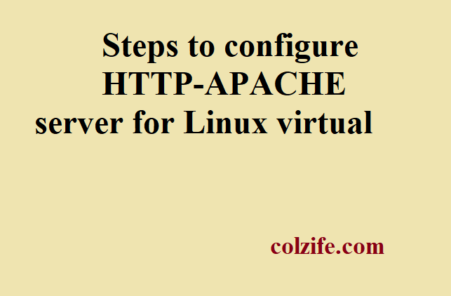 steps to configure HTTP-APACHE server for Linux virtual